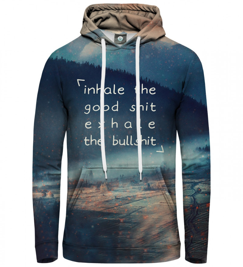 """hoodie with inscription: """"inhale the goos shit exhale the bullshit"""""""