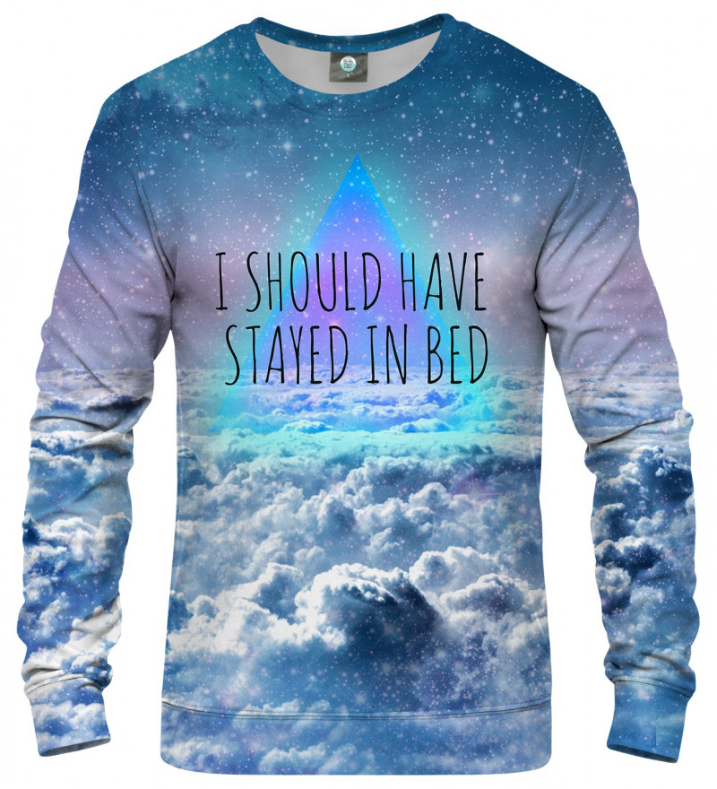 "bluza z motywem chmur i napisem ""I should have stayed in bed"""