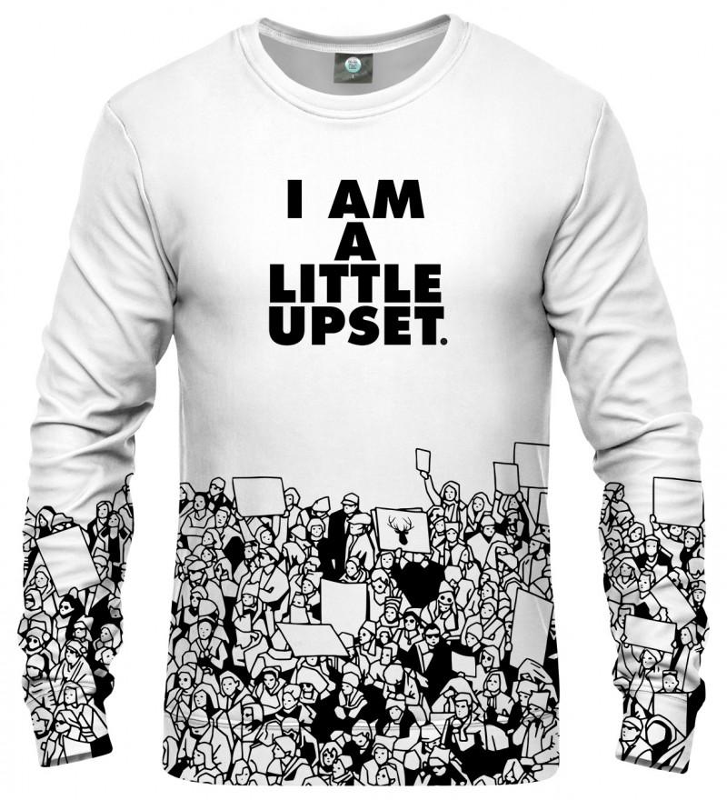 white sweatshirt with I'm a little upset inscription