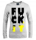 Fuck It White women sweatshirt