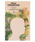 Czuły narrator, Olga Tokarczuk
