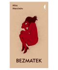 Bezmatek, Mira Marcinów
