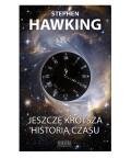 Jeszcze krótsza historia czasu - wydanie ilustrowane, Stephen Hawking
