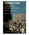 Ludowa historia Stanów Zjednoczonych. Od roku 1492 do dziś, Howard Zinn