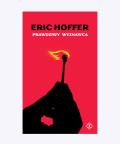 Prawdziwy wyznawca, Eric Hoffer