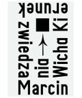 Kierunek zwiedzania, Marcin Wicha