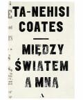 Między światem a mną, Ta-Nehisi Coates