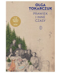 Prawiek i inne czasy, Olga Tokarczuk