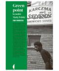 Greenpoint. Kroniki Małej Polski, Ewa Winnicka