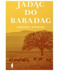 Jadąc do Babadag, Andrzej Stasiuk