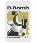 Okładka - B.Bomb - Marta Kozłowska