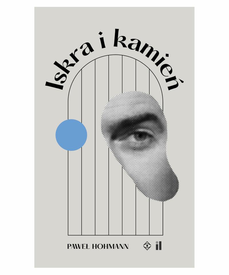 Okładka - Iskra i Kamień - Paweł Hohmann