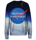 So many Problems womens sweatshirt