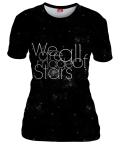 Koszulka damska WE ARE ALL MADE OF STARS