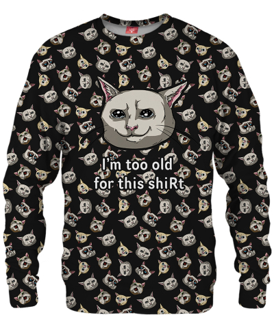 TOO OLD Sweater