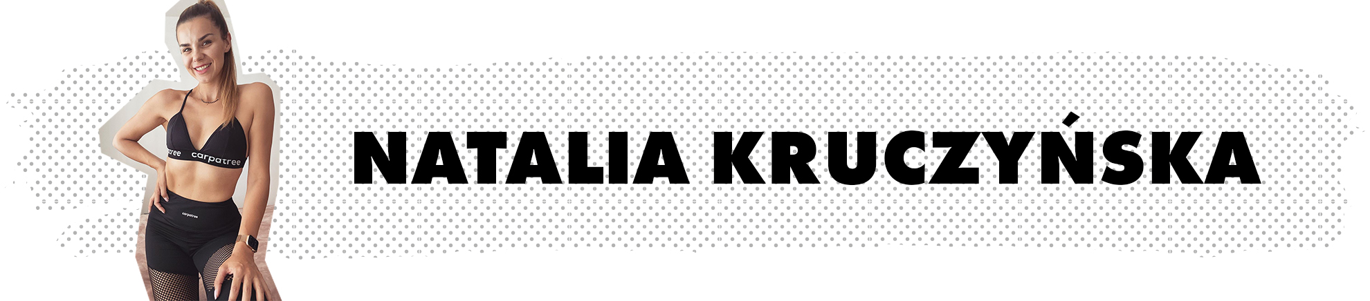Natalia Kruczyńska - ambasadorka marki Carpatree