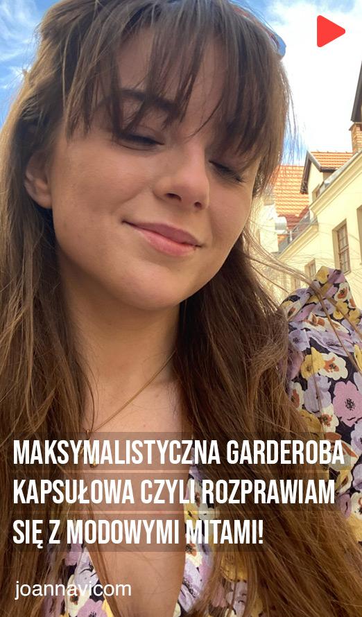Joannavi - 💥Maksymalistyczna garderoba kapsułowa czyli rozprawiam się z modowymi mitami!