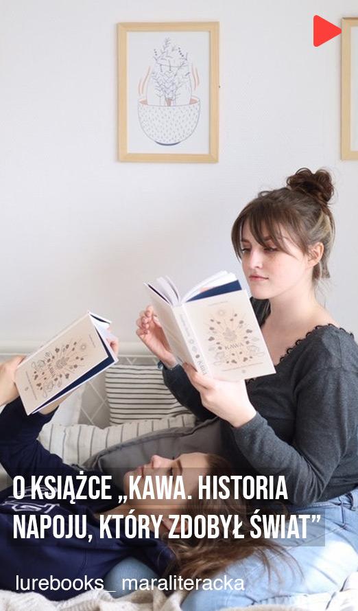 """lurebooks_maraliteracka - O książce """"Kawa. Historia napoju, który zdobył świat"""""""