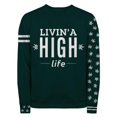LIVIN A HIGH LIFE Sweater