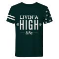 LIVIN A HIGH LIFE T-shirt