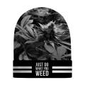 JUST DO WHAT YOU WEED Beanie