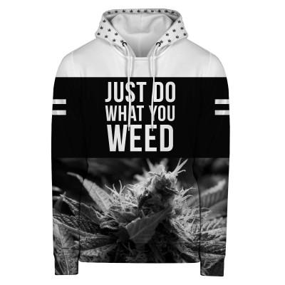 Bluza z kapturem JUST DO WHAT YOU WEED