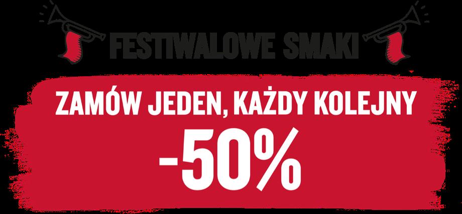 ZAMÓW JEDEN, KAŻDY KOLEJNY -50%