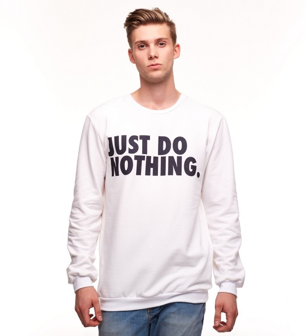 JUST DO NOTHING SWEATER Thumbnail 1