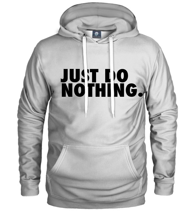 JUST DO NOTHING HOODIE Thumbnail 1